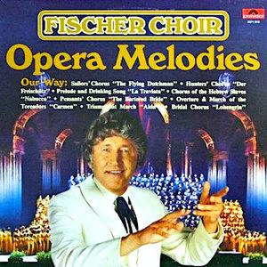 Fischer Chöre - Opera Melodies (Our Way) [USED]