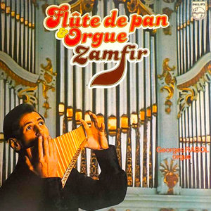 Gheorghe Zamfir - Flûte De Pan & Orgue [USAGÉ]