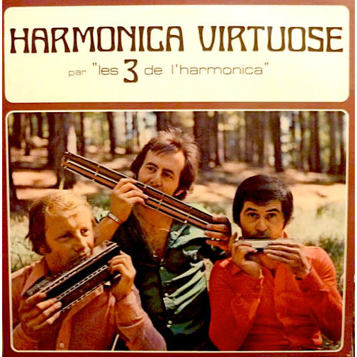Les 3 De L'Harmonica - Harmonica Virtuose [USAGÉ]