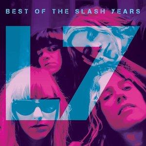 L7 - Best Of The Slash Years (Green Slime Vinyl) [NEUF]