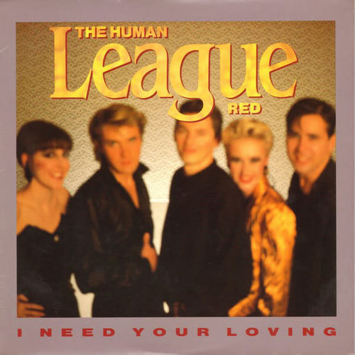 The Human League - I Need Your Loving [USED]