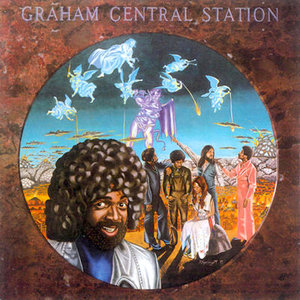Graham Central Station - Ain't No 'Bout-A-Doubt It [USED]