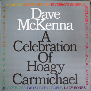 Dave McKenna - A Celebration Of Hoagy Carmichael [USAGÉ]