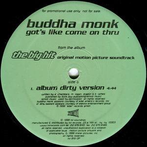 Buddha Monk - Got's Like Come On Thru [USED]
