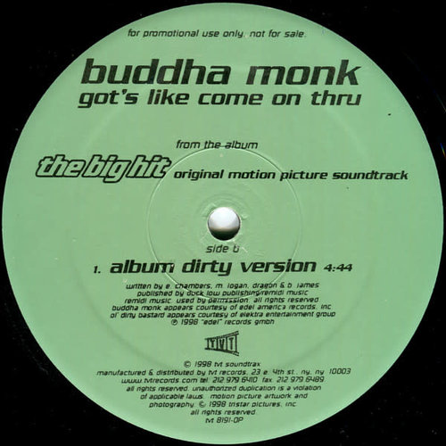 Buddha Monk - Got's Like Come On Thru [USED]