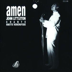 John Littleton - Amen - J.Littleton Chante O.Vercruysse [USED]