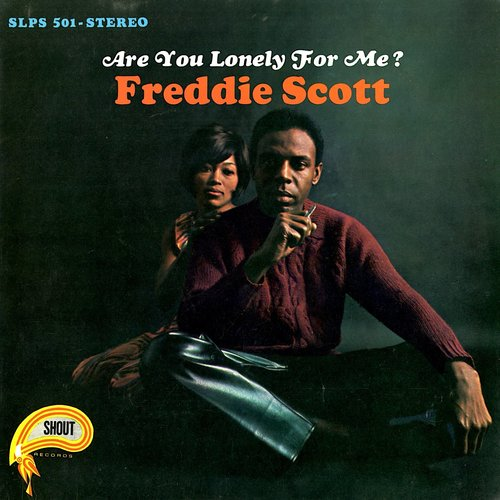 Freddie Scott - Are You Lonely For Me? [USAGÉ]