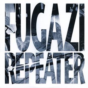 Fugazi - Repeater  [NEW]