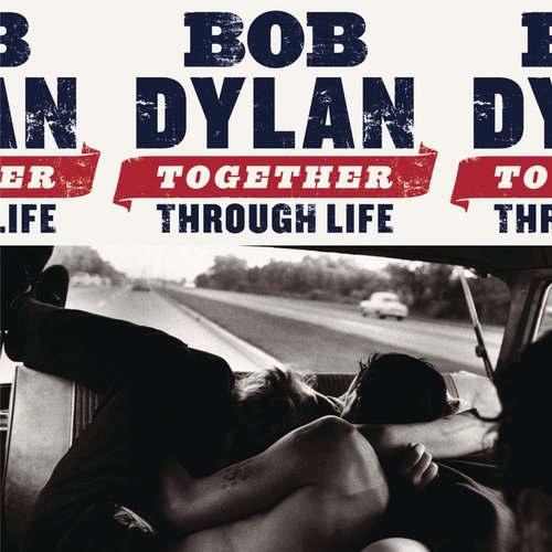 Bob Dylan - Together Through Life [USED]