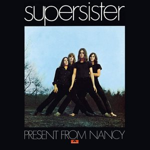 Supersister - Present From Nancy (MOV - Limited Edition) [NEUF]
