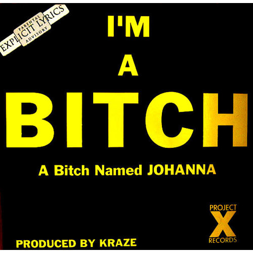 A Bitch Named Johanna - I'm A Bitch [USAGÉ]