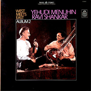 Ravi Shankar, Yehudi Menuhin - West Meets East: Album 2 [USED]