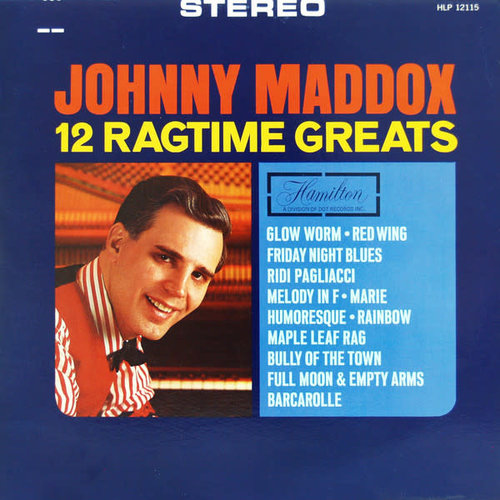 Johnny Maddox - 12 Ragtime Greats [USAGÉ]