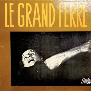 Léo Ferré - Le Grand Ferré [USED]