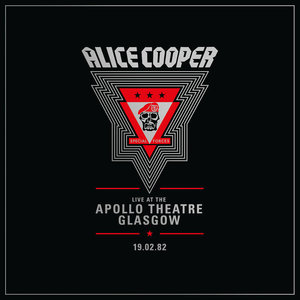 Alice Cooper - Live At The Apollo Theatre, Glasgow // 19.02.82  [NEUF]