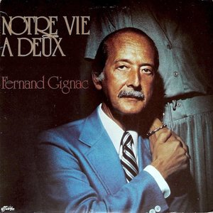 Fernand Gignac - Notre Vie À Deux [USED]