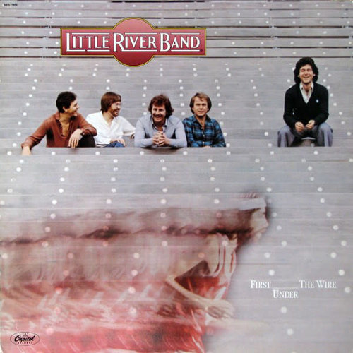 Little River Band - First Under The Wire [USED]