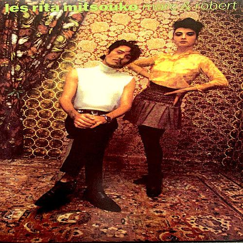 Les Rita Mitsouko - Marc & Robert  [NEW]
