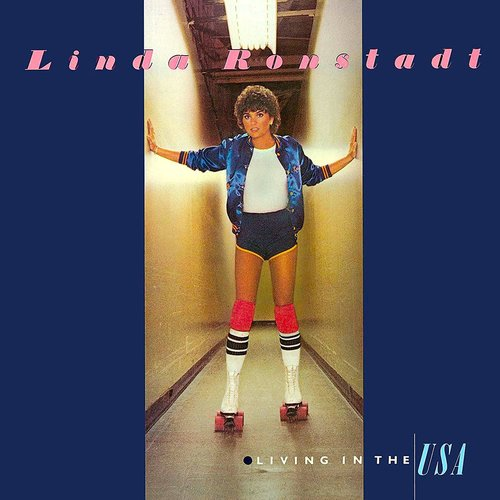 Linda Ronstadt - Living In The USA [USED]