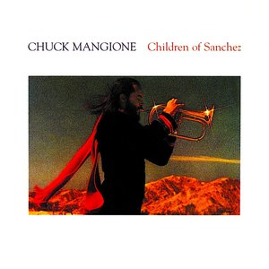 Chuck Mangione - Children Of Sanchez [USED]