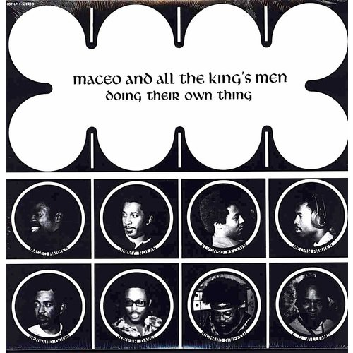Maceo & All The King's Men - Doing Their Own Thing  [NEW]