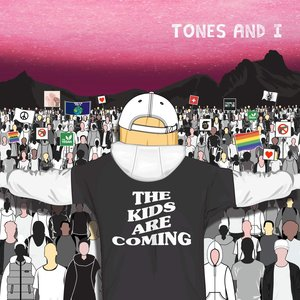Tones And I - The Kids Are Coming  [NEUF]