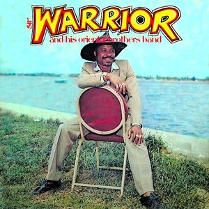 Dr. Sir Warrior And His Oriental Brothers International - Sir Warrior And His Oriental Brothers Band [USAGÉ]