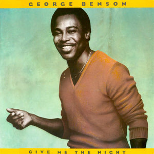 George Benson - Give Me The Night [USED]