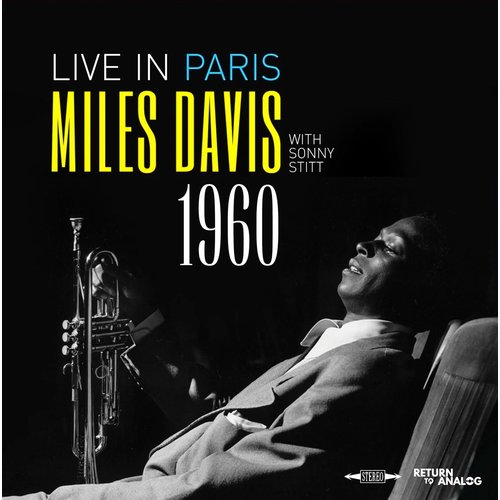 Miles Davis Featuring Sonny Stitt - Live in Paris 1960 (BlackFriday2020) [NEUF]