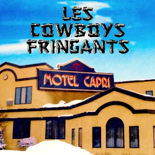 Les Cowboys Fringants - Motel Capri (Édition 2020) [NEW]