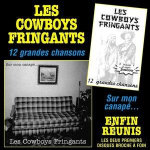 Les Cowboys Fringants - 12 Grandes Chansons - Sur Mon Canapé...  [NEUF]
