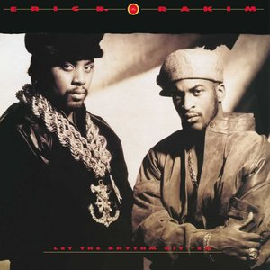 Eric B. & Rakim - Let The Rhythm Hit 'Em  [NEUF]