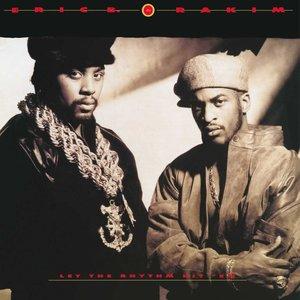 Eric B. & Rakim - Let The Rhythm Hit 'Em  [NEW]