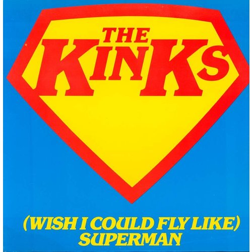 The Kinks - (Wish I Could Fly Like) Superman [USED]