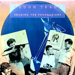 Rough Trade - Shaking The Foundations [USED]