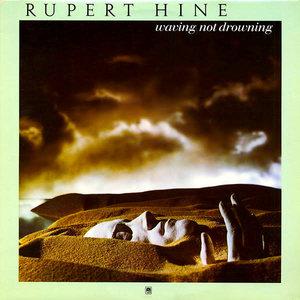 Rupert Hine - Waving Not Drowning [USED]