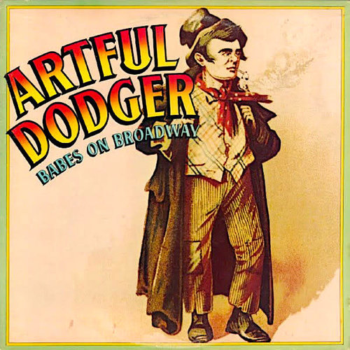 Artful Dodger - Babes On Broadway [USED]