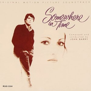 John Barry - Somewhere In Time (Original Motion Picture Soundtrack) [USED]