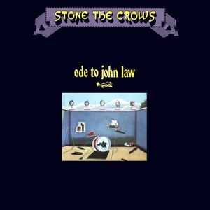 Stone The Crows - Ode To John Law [USED]