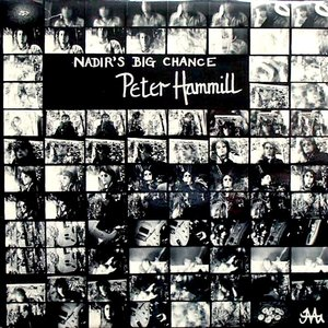 Peter Hammill - Nadir's Big Chance [USAGÉ]