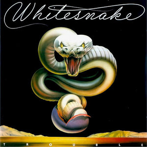 Whitesnake - Trouble [USED]