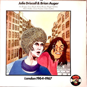 Julie Driscoll & Brian Auger - London 1964-1967 [USED]