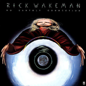 Rick Wakeman And The English Rock Ensemble - No Earthly Connection [USED]