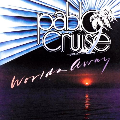 Pablo Cruise - Worlds Away [USED]