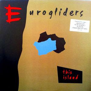 Eurogliders - This Island [USAGÉ]