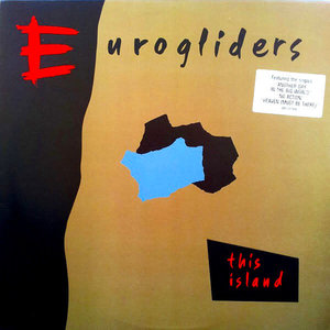 Eurogliders - This Island [USED]