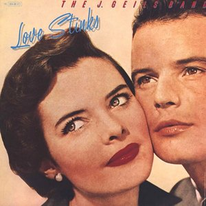 The J. Geils Band - Love Stinks [USED]