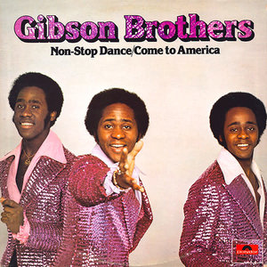 Gibson Brothers - Non-Stop Dance/Come To America [USED]