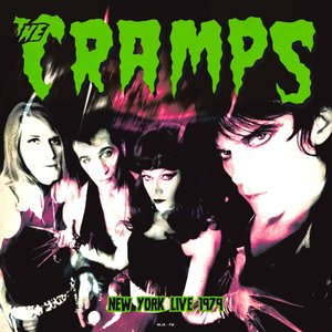 The Cramps - Live In New York 1979   [NEW]