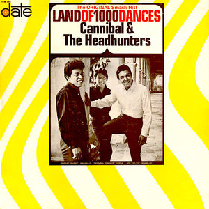 Cannibal & The Headhunters - Land Of 1000 Dances [USED]